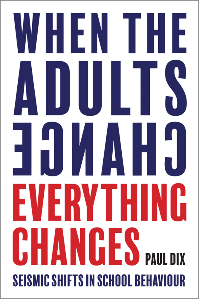 WHEN THE ADULTS CHANGE EVERYTHING CHANGES book cover